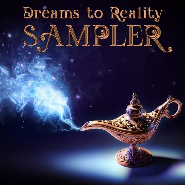 Dreams to Reality Sampler by Deborah S. Nelson